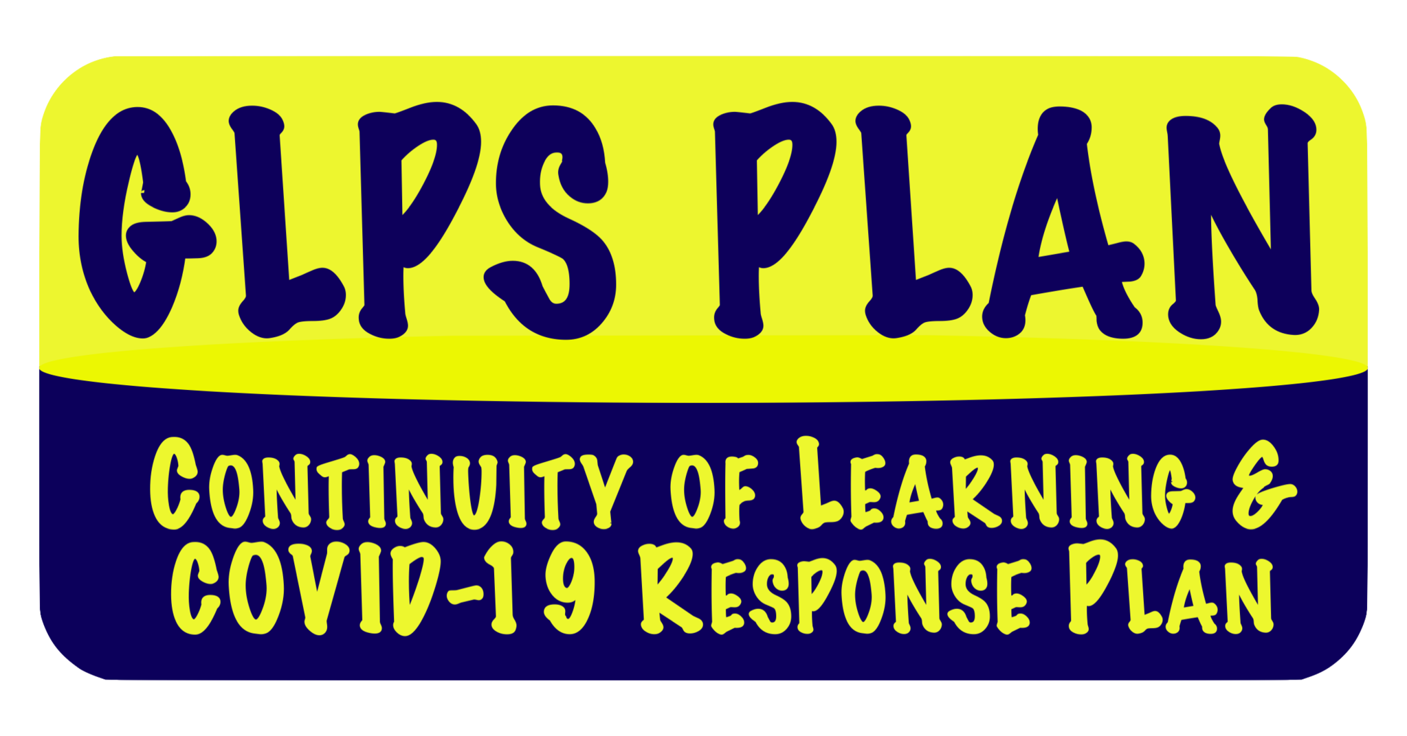 GLPS Continuity of Learning and COVID-19 Plan